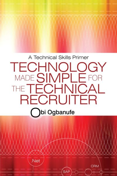 Technology Made Simple for the Technical Recruiter.
